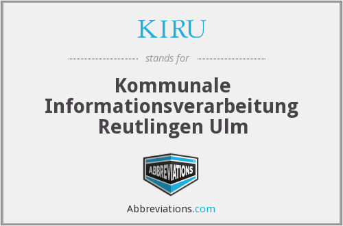 What does KIRU stand for?
