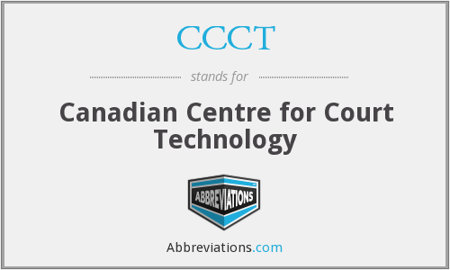 CCCT - Canadian Centre for Court Technology