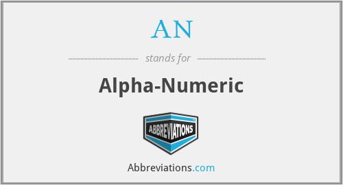 AN - Alphanumeric