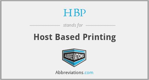 HBP - Host Based Printing