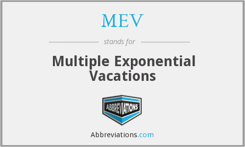 MEV - Multiple Exponential Vacations