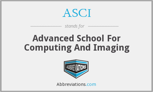 ASCI - Advanced School For Computing And Imaging