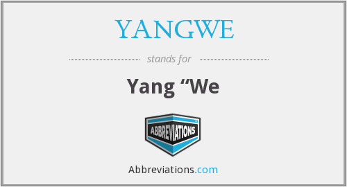 What does YANGWE stand for?