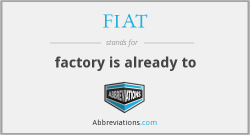FIAT - factory is already to