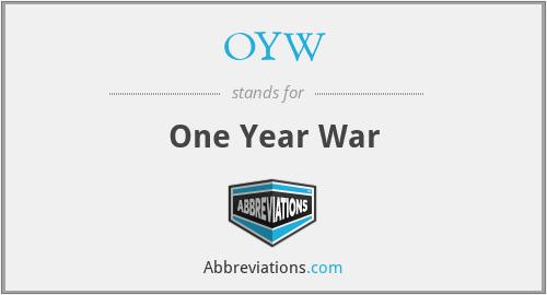 OYW - One Year War
