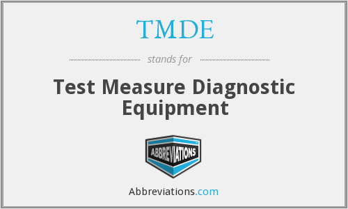 TMDE - Test Measure Diagnostic Equipment