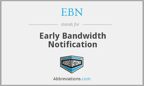What does EBN stand for?