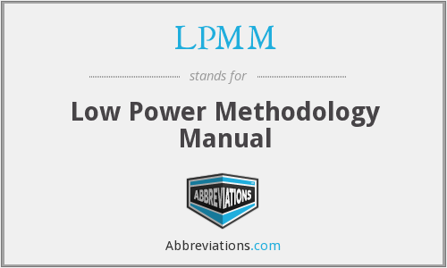 LPMM - Low Power Methodology Manual