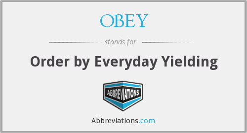 What does OBEY stand for?