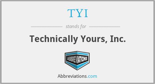 TYI - Technically Yours, Inc.