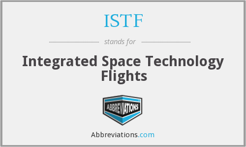 ISTF - Integrated Space Technology Flights