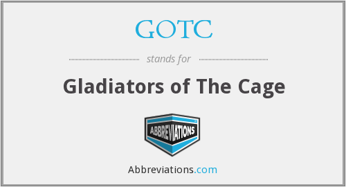 GOTC - Gladiators of The Cage