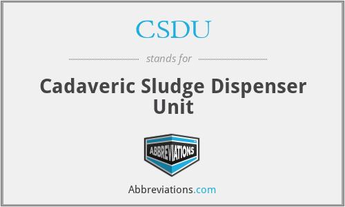 CSDU - Cadaveric Sludge Dispenser Unit