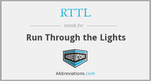 RTTL - Run Through the Lights