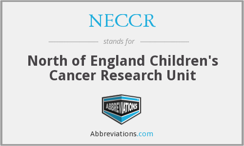 NECCR - North of England Children's Cancer Research Unit