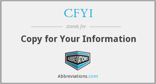 What does CFYI stand for?