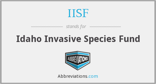 IISF - Idaho Invasive Species Fund