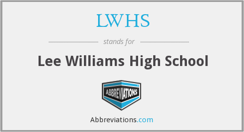 LWHS - Lee Williams High School