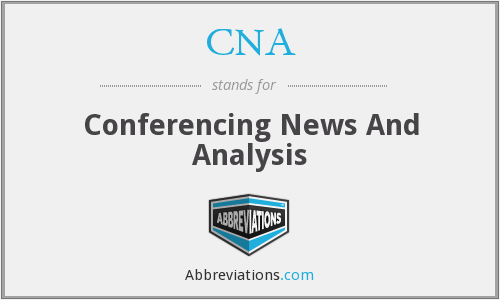 CNA - Conferencing News And Analysis