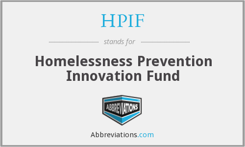 HPIF - Homelessness Prevention Innovation Fund