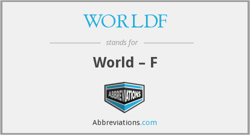What does WORLDF stand for?