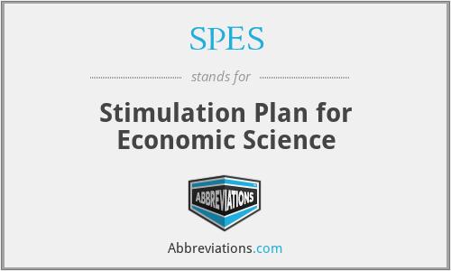 SPES - Stimulation Plan for Economic Science