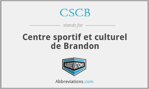 CSCB - Centre sportif et culturel de Brandon