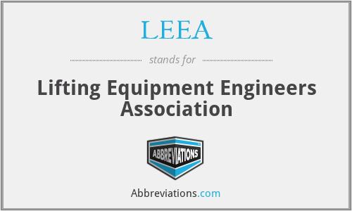 LEEA - Lifting Equipment Engineers Association