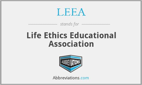 LEEA - Life Ethics Educational Association
