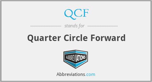 QCF - Quarter Circle Forward