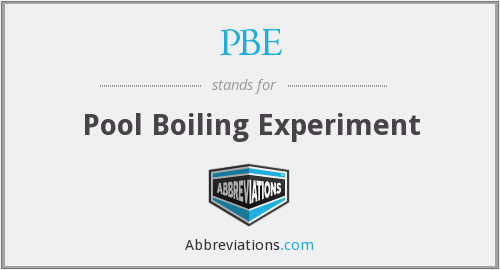 PBE - Pool Boiling Experiment