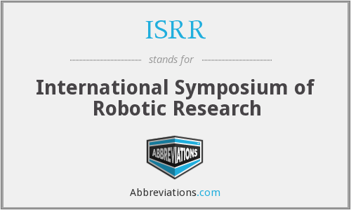 ISRR - International Symposium of Robotic Research
