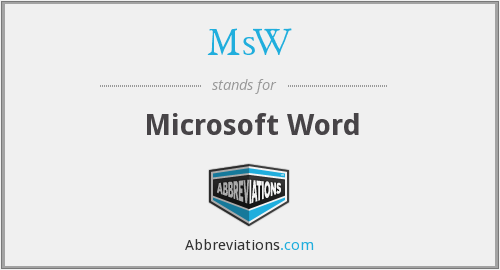 MsW - Microsoft Word