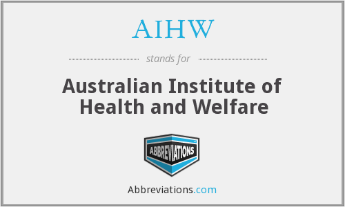 What does AIHW stand for?