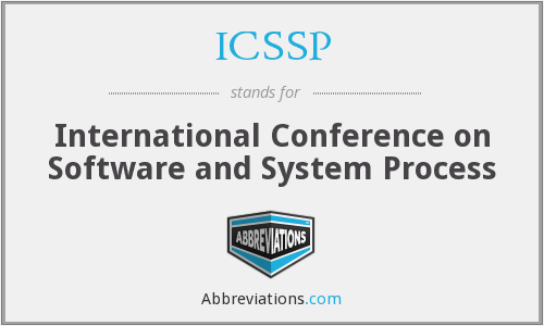 ICSSP - International Conference on Software and System Process