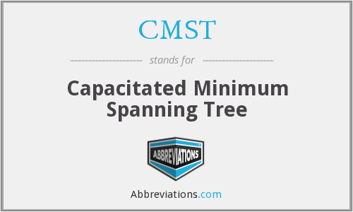 CMST - Capacitated Minimum Spanning Tree