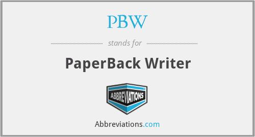 PBW - PaperBack Writer