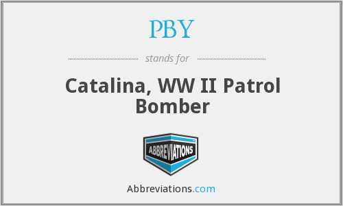 PBY - Catalina, WW II Patrol Bomber