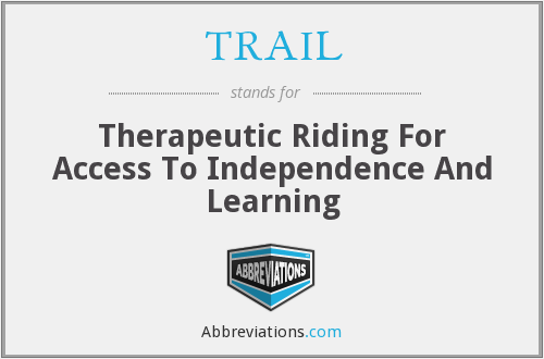 TRAIL - Therapeutic Riding For Access To Independence And Learning