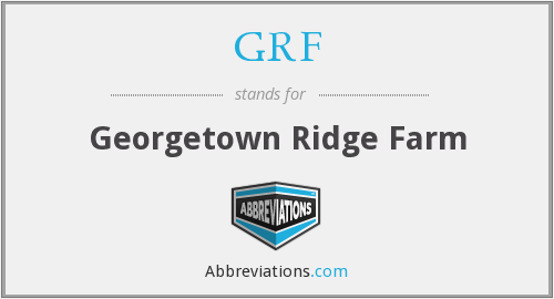 GRF - Georgetown Ridge Farm