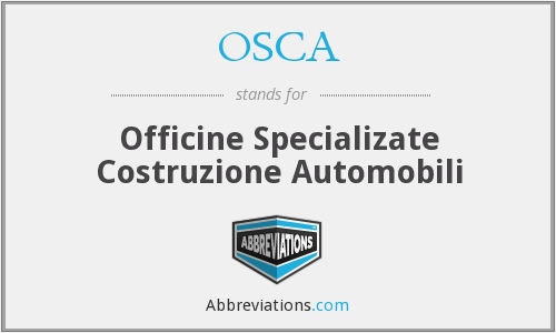 OSCA - Officine Specializate Costruzione Automobili
