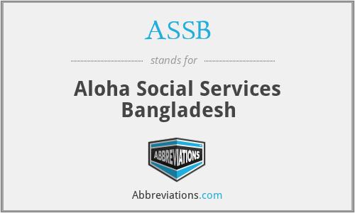 ASSB - Aloha Social Services Bangladesh