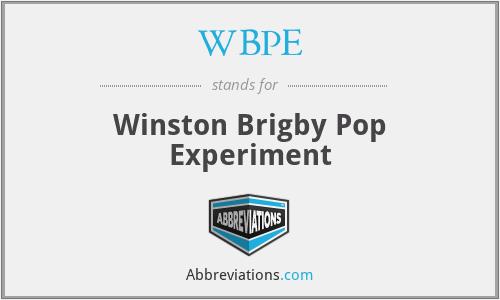 WBPE - Winston Brigby Pop Experiment