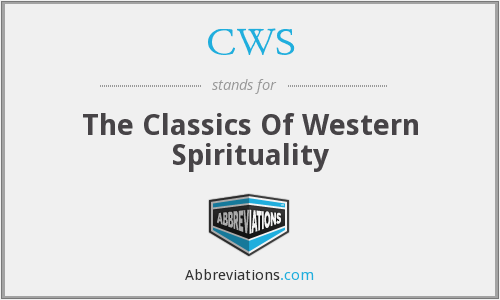 CWS - The Classics Of Western Spirituality