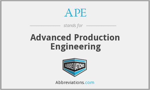 APE - Advanced Production Engineering