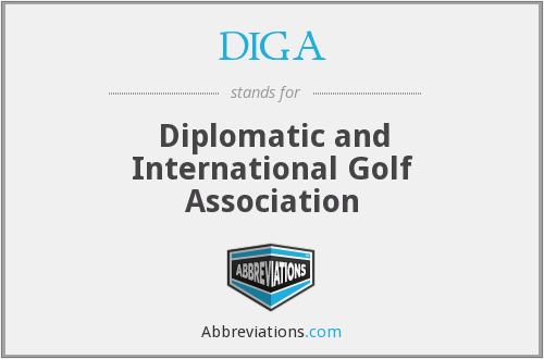 What does DIGA stand for?