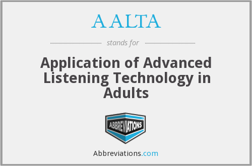 What does AALTA stand for?