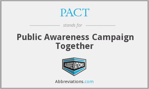 PACT - Public Awareness Campaign Together