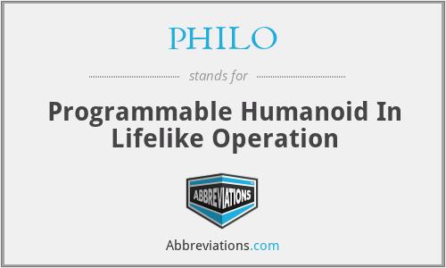 PHILO - Programmable Humanoid In Lifelike Operation