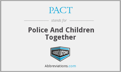 What does PACT stand for?